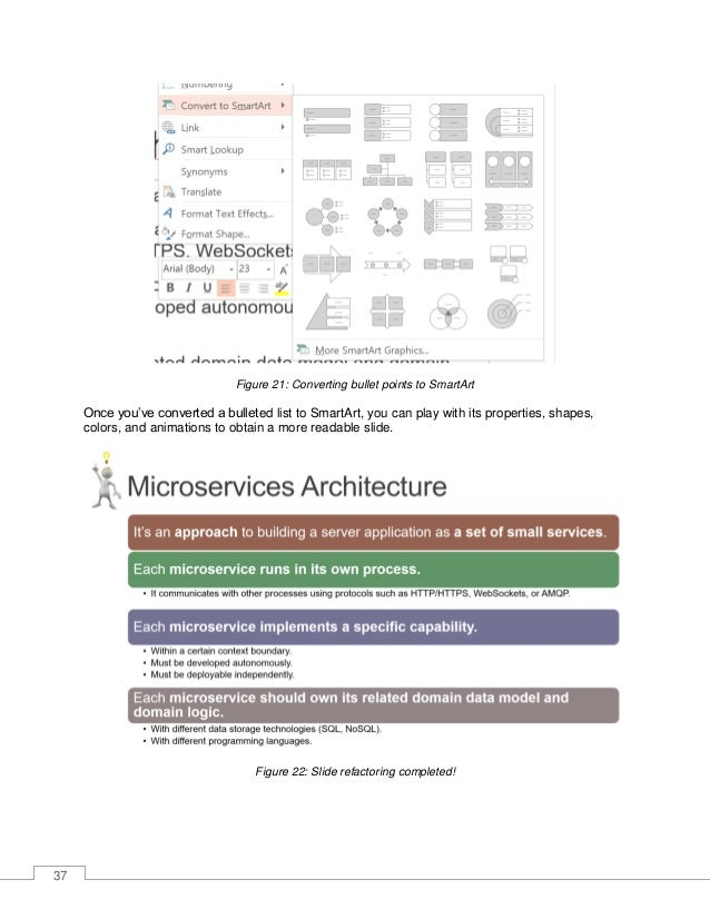 38 Less is more: simplifying a complicated slide In the previous example, we decided to keep the slide complexity, but use...