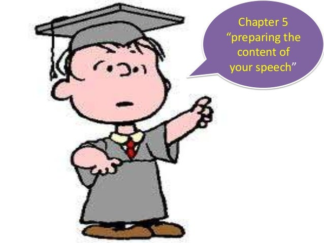 """Chapter 5 """"preparing the content of your speech"""""""