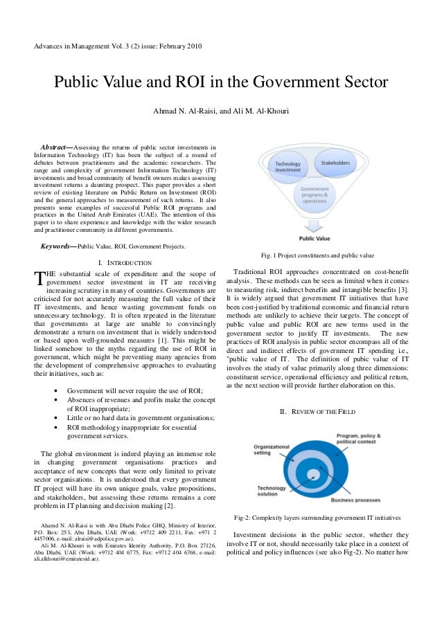 Advances in Management Vol. 3 (2) issue: February 2010       Public Value and ROI in the Government Sector                ...