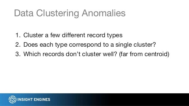 ● Tokenization ● Feature extraction ● Classification ● Clustering ● Anomaly detection Summary