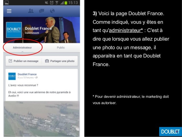 3) Voici la page Doublet France. Comme indiqué, vous y êtes en tant qu'administrateur* : C'est à dire que lorsque vous all...