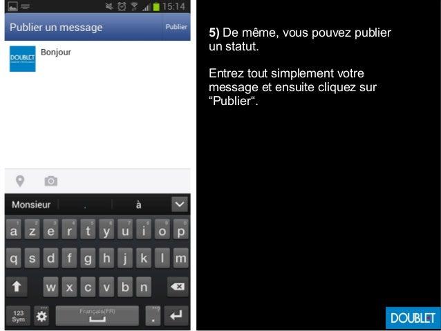 """5) De même, vous pouvez publier un statut. Entrez tout simplement votre message et ensuite cliquez sur """"Publier""""."""
