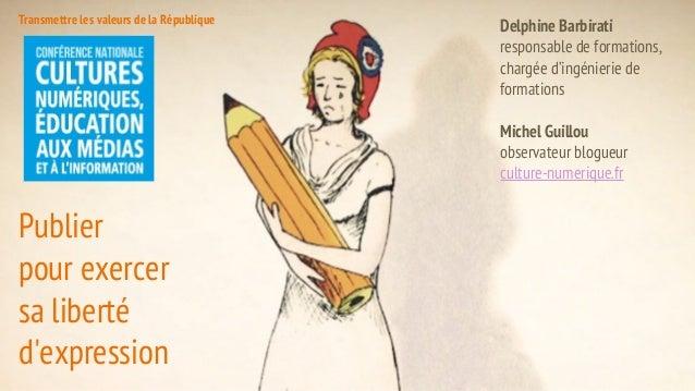 Delphine Barbirati responsable de formations, chargée d'ingénierie de formations Michel Guillou observateur blogueur cultu...