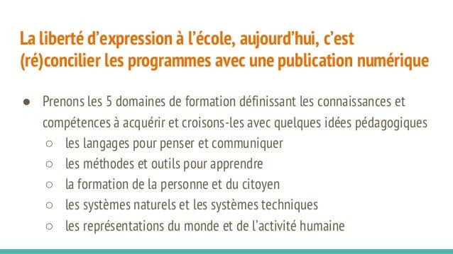 La liberté d'expression à l'école, aujourd'hui, c'est (ré)concilier les programmes avec une publication numérique ● Prenon...