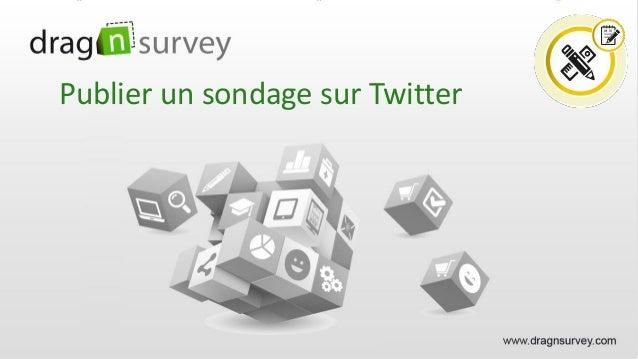 Publier un sondage sur Twitter