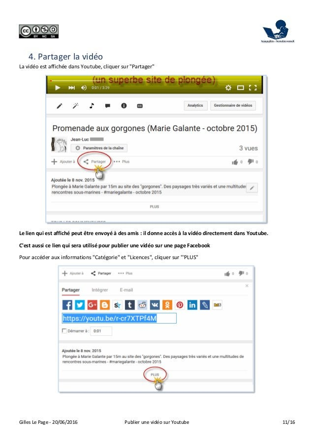 Gilles Le Page - 20/06/2016 Publier une vidéo sur Youtube 11/16 4. Partager la vidéo La vidéo est affichée dans Youtube, c...