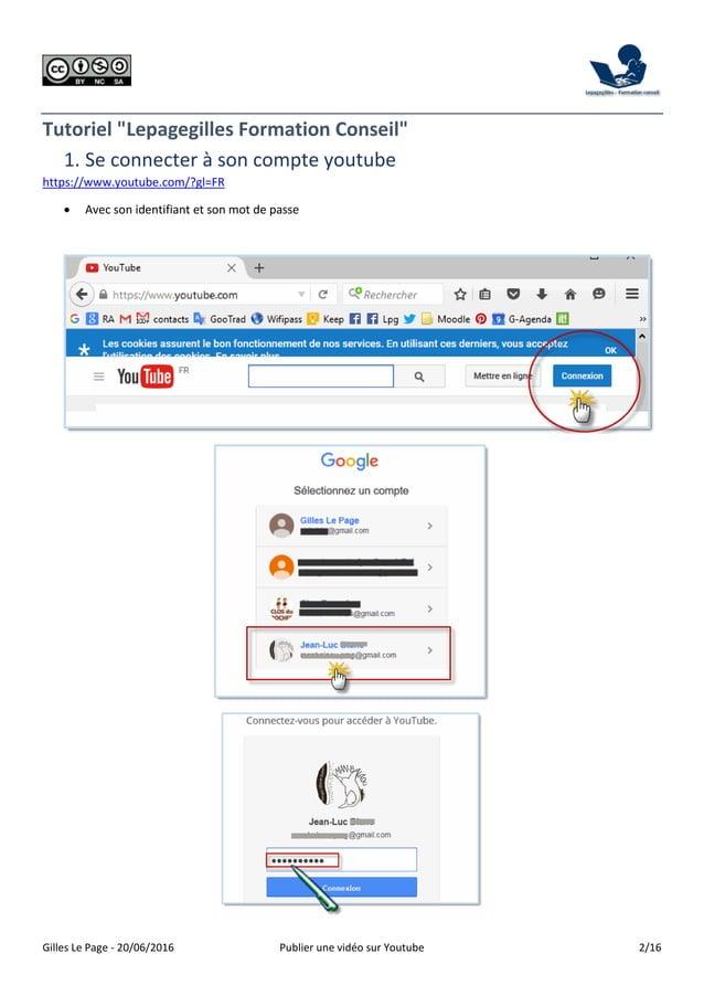 """Gilles Le Page - 20/06/2016 Publier une vidéo sur Youtube 2/16 Tutoriel """"Lepagegilles Formation Conseil"""" 1. Se connecter à..."""