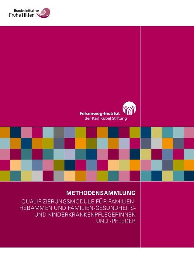 Methodensammlung: Wualifizierungsmodule für Familienhebammen und Fami…