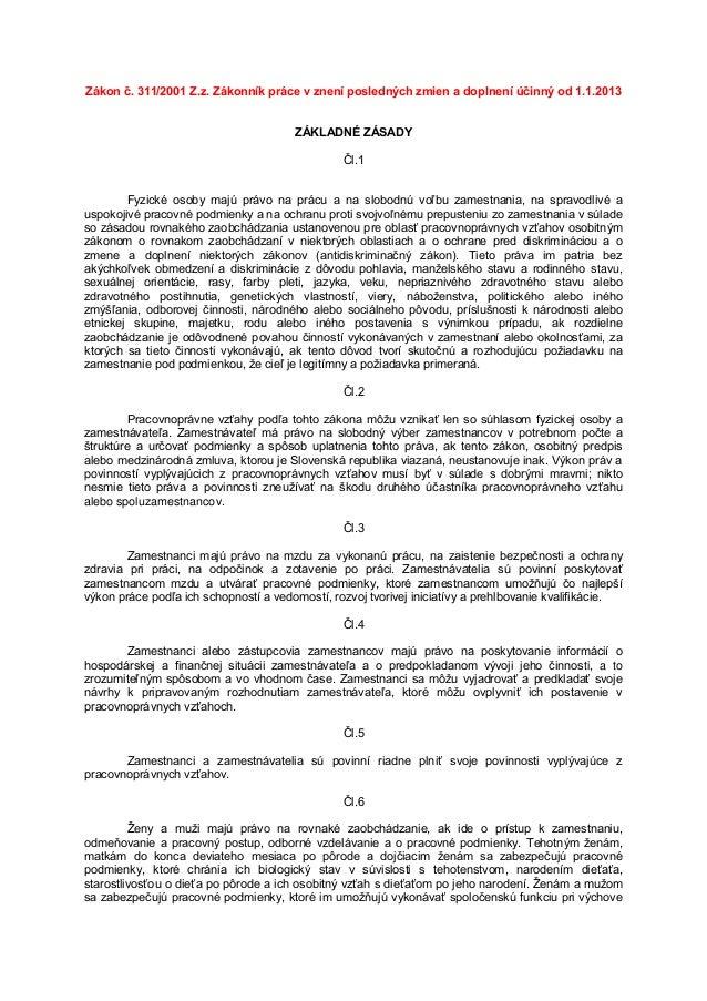 Zákon č. 311/2001 Z.z. Zákonník práce v znení posledných zmien a doplnení účinný od 1.1.2013                              ...