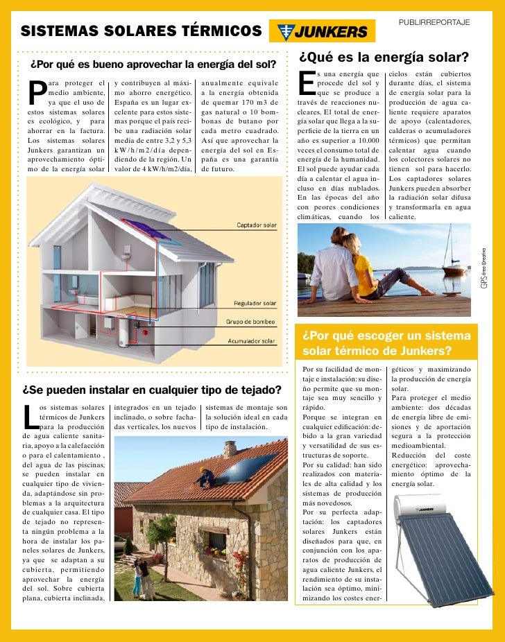 PUBLIRREPORTAJESistemas solares térmicos  ¿Por qué es bueno aprovechar la energía del sol?                                ...