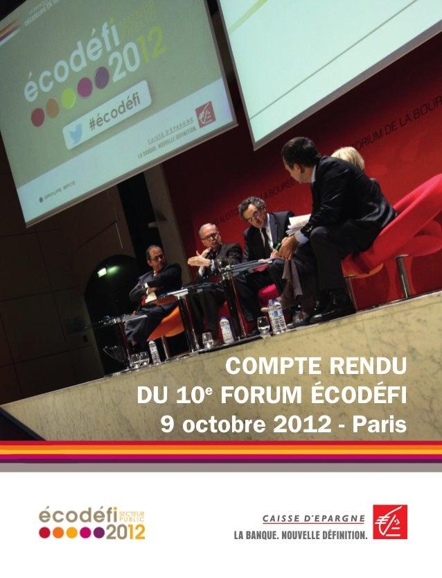 PUBLI-INFORMATION                                      ›1       COMPTE RENDUDU 10e FORUM ÉCODÉFI 9 octobre 2012 - Paris