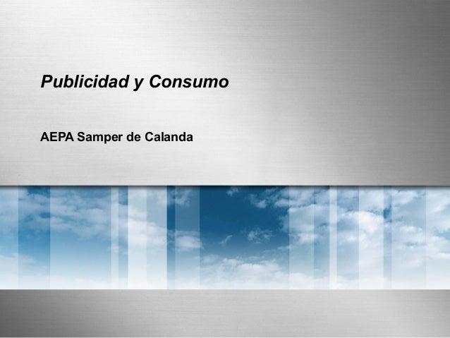 Publicidad y ConsumoAEPA Samper de Calanda