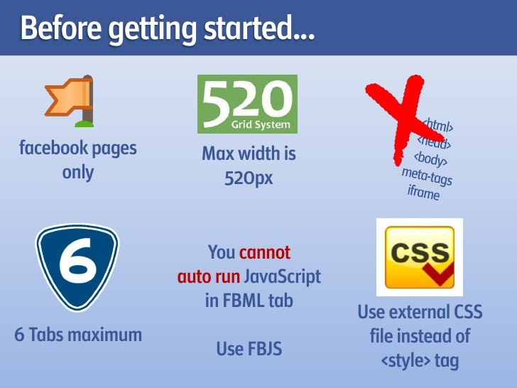 Before getting started...facebook pages      Max width is     only             520px                     You cannot       ...