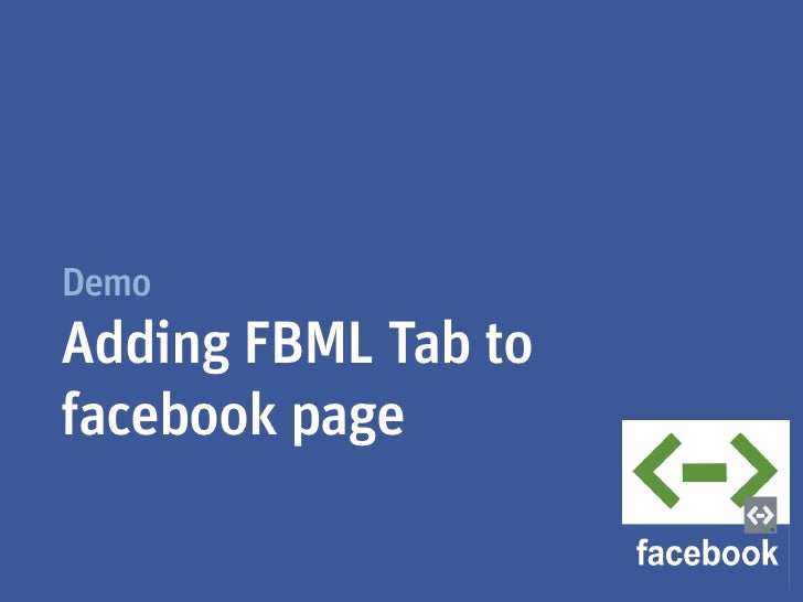 DemoAdding FBML Tab tofacebook page