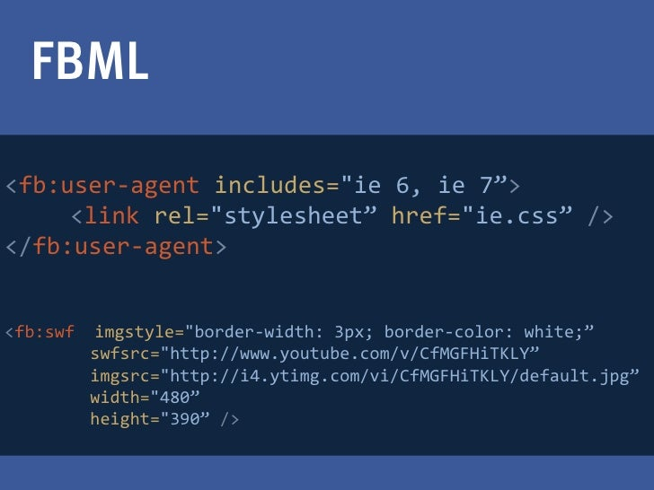 """FBML>fb:user-agent includes=""""ie 6, ie 7"""">     <link rel=""""stylesheet"""" href=""""ie.css"""" /></fb:user-agent>>fb:swf   imgstyle=""""b..."""