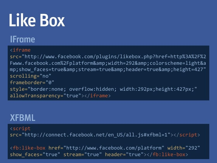 DemoGenerate code for all of the social plugins at:   Like Boxhttp://developers.facebook.com/docs/plugins