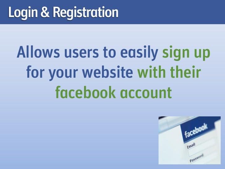 More information at:http://developers.facebook.com/docs/plugins/registration