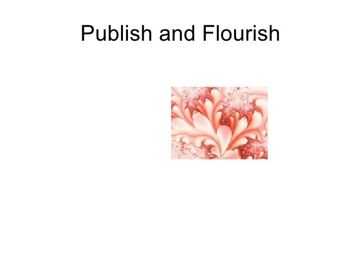 Publish and Flourish