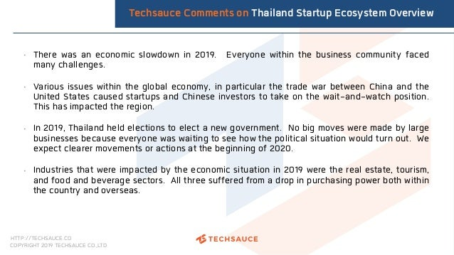 HTTP://TECHSAUCE.CO COPYRIGHT 2019 TECHSAUCE CO.,LTD • There was an economic slowdown in 2019. Everyone within the busines...