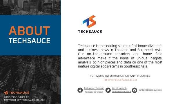 Thailand tech startup ecosystem report 2019 by techsauce Slide 2