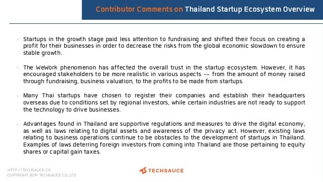 HTTP://TECHSAUCE.CO COPYRIGHT 2019 TECHSAUCE CO.,LTD Contributor Comments on Thailand Startup Ecosystem Overview • Startup...