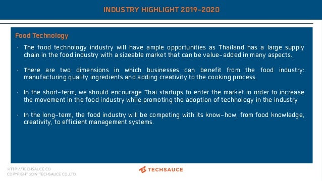 HTTP://TECHSAUCE.CO COPYRIGHT 2019 TECHSAUCE CO.,LTD INDUSTRY HIGHLIGHT 2019-2020 Food Technology • The food technology in...