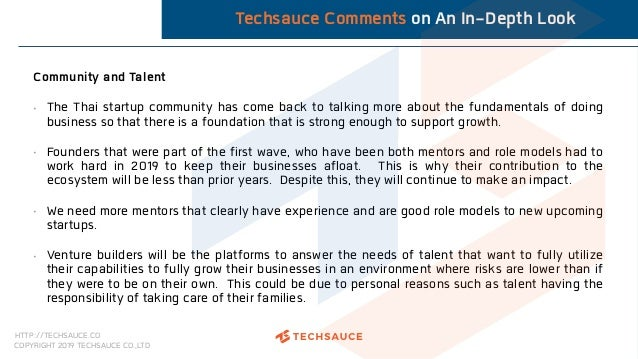 HTTP://TECHSAUCE.CO COPYRIGHT 2019 TECHSAUCE CO.,LTD Techsauce Comments on An In-Depth Look Community and Talent • The Tha...