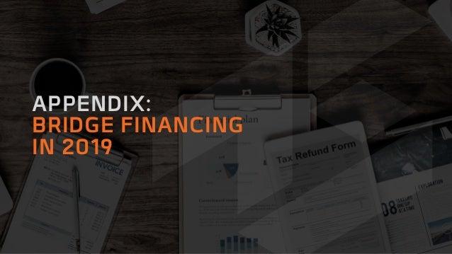 APPENDIX: BRIDGE FINANCING IN 2019