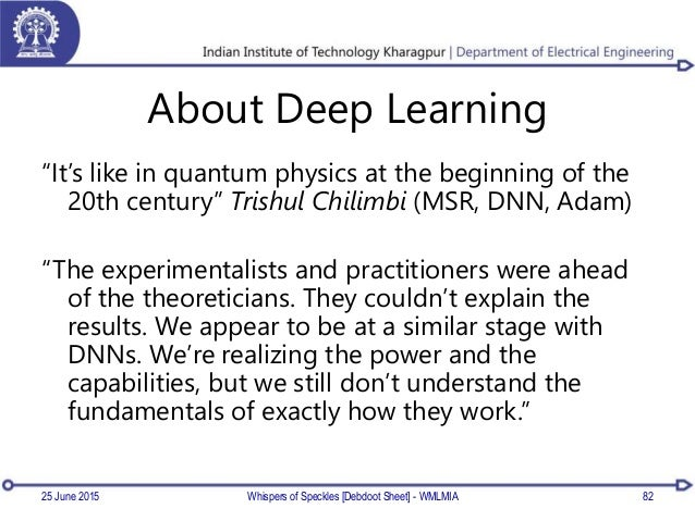 """About Deep Learning """"It's like in quantum physics at the beginning of the 20th century"""" Trishul Chilimbi (MSR, DNN, Adam) ..."""