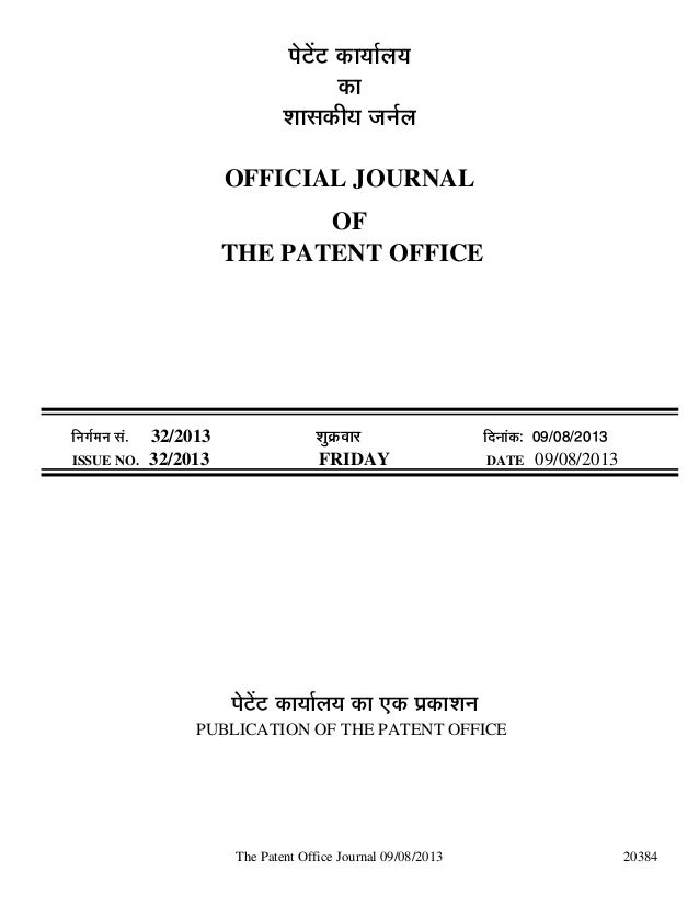 The Patent Office Journal 09/08/2013 20384 ¯Öê™ëü™ü úÖµÖÖÔ»ÖµÖ úÖ ¿ÖÖÃ֍úßµÖ •Ö−ÖÔ»Ö OFFICIAL JOURNAL OF THE PATENT OFFI...
