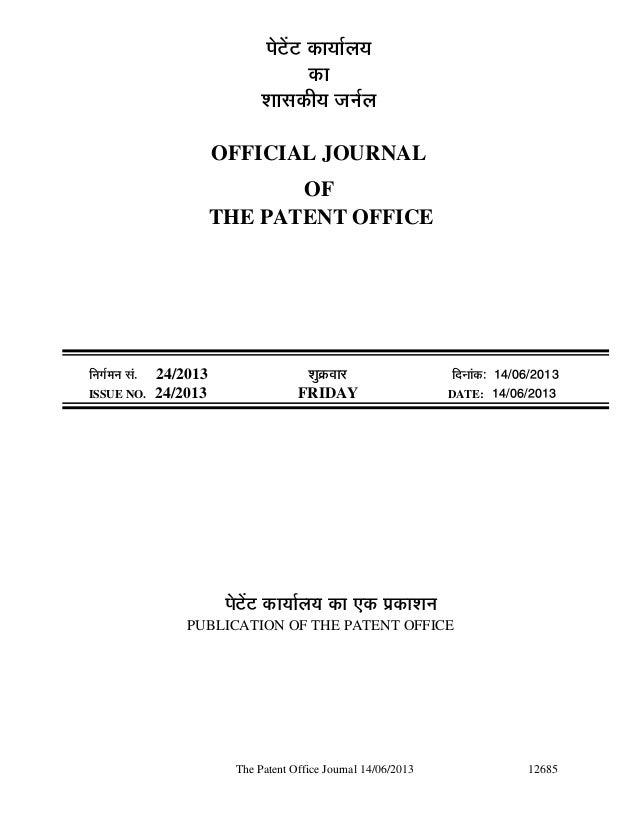 The Patent Office Journal 14/06/2013 12685¯Öê™ëü™ü úÖµÖÖԻֵ֍úÖ¿ÖÖÃ֍úßµÖ •ÖÖÔ»ÖOFFICIAL JOURNALOFTHE PATENT OFFICE...