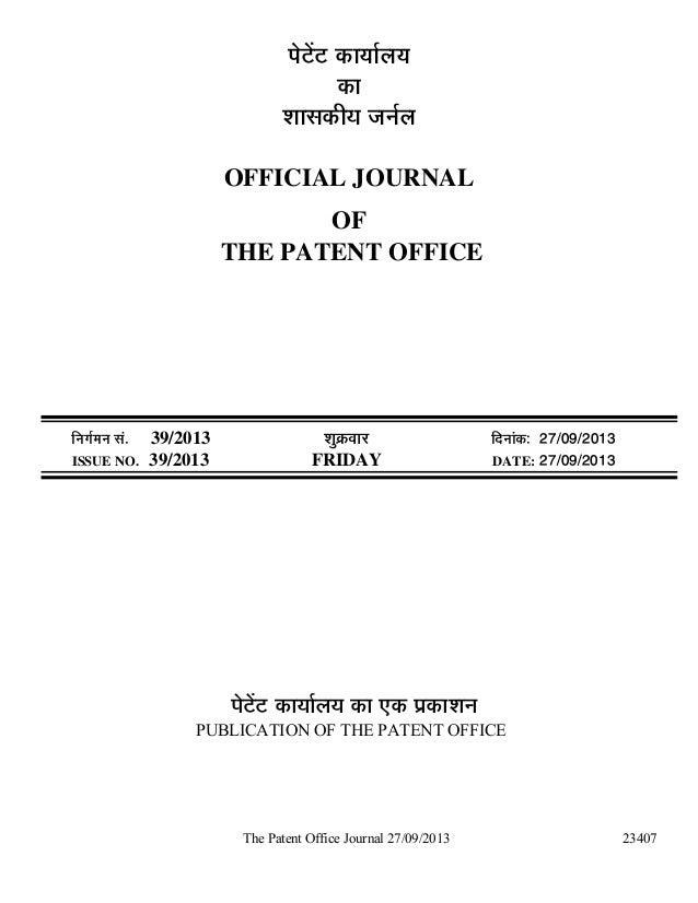 The Patent Office Journal 27/09/2013 23407 ¯Öê™ëü™ü úÖµÖÖÔ»ÖµÖ úÖ ¿ÖÖÃ֍úßµÖ •Ö−ÖÔ»Ö OFFICIAL JOURNAL OF THE PATENT OFFI...
