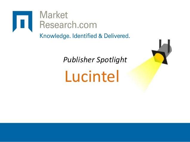 Publisher Spotlight Lucintel