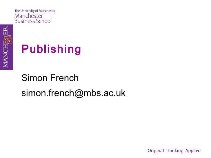 Publishing Simon French [email_address]