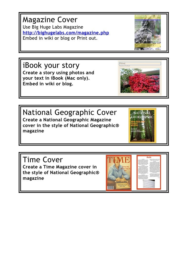 Magazine CoverUse Big Huge Labs Magazinehttp://bighugelabs.com/magazine.phpEmbed in wiki or blog or Print out.iBook your s...