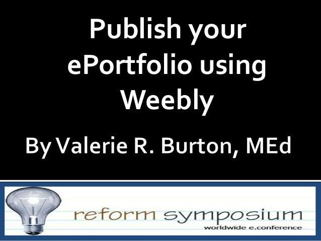 Publish your ePortfolio using Weebly