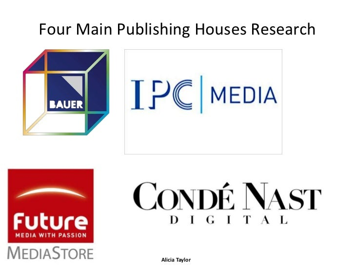 Four Main Publishing Houses Research               Alicia Taylor
