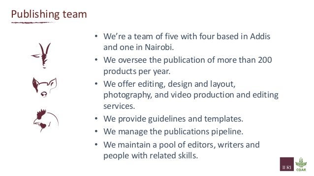 Publishing team • We're a team of five with four based in Addis and one in Nairobi. • We oversee the publication of more t...