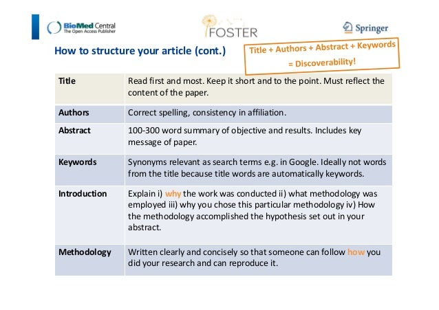 How to structure your article (cont.)  Title Read first and most. Keep it short and to the point. Must reflect the  conten...