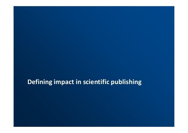 Defining impact in scientific publishing