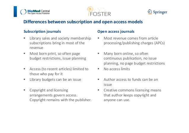 Differences between subscription and open access models  Subscription journals   Library sales and society membership  sub...