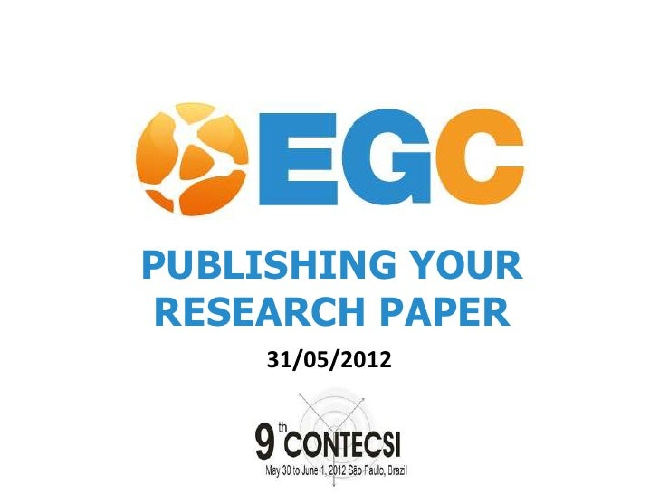 PUBLISHING YOUR RESEARCH PAPER    31/05/2012