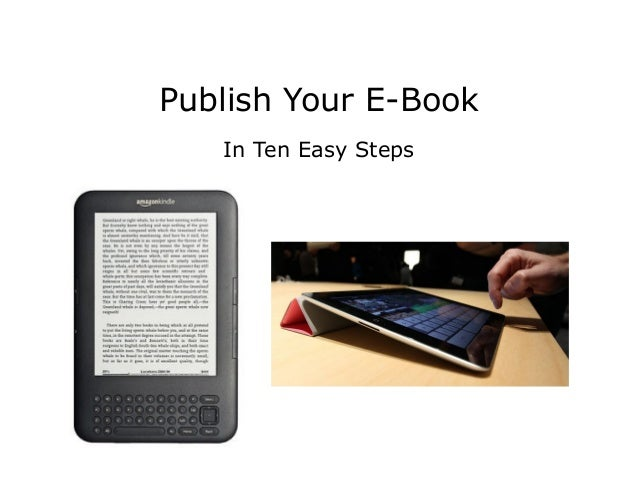 Publish Your E-BookIn Ten Easy Steps