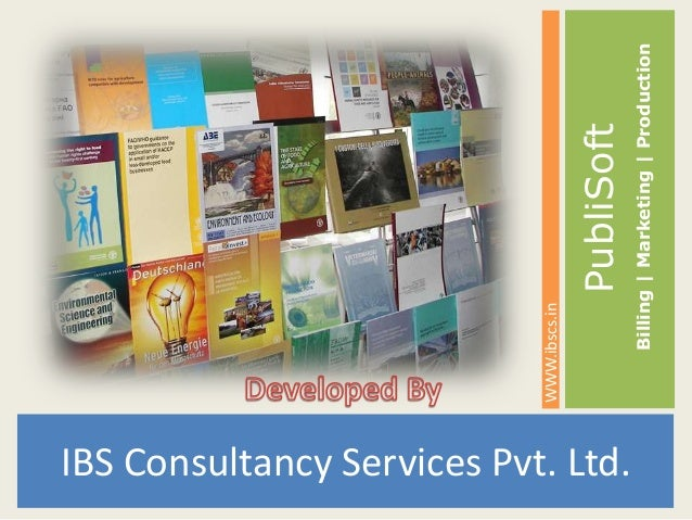IBS Consultancy Services Pvt. Ltd.PubliSoftWWW.ibscs.inBilling|Marketing|Production
