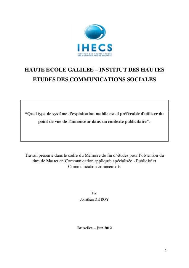 """HAUTE ECOLE GALILEE – INSTITUT DES HAUTES    ETUDES DES COMMUNICATIONS SOCIALES""""Quel type de système dexploitation mobile ..."""