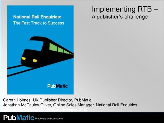 Implementing RTB –                                                    A publisher's challengeGareth Holmes, UK Publisher D...