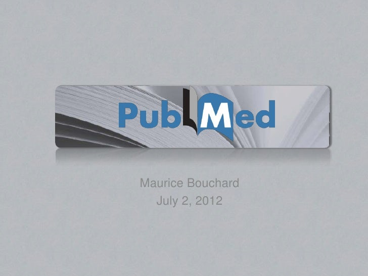 Maurice Bouchard  July 2, 2012