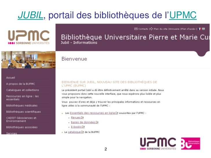 JUBIL, portail des bibliothèques de l'UPMC                    2