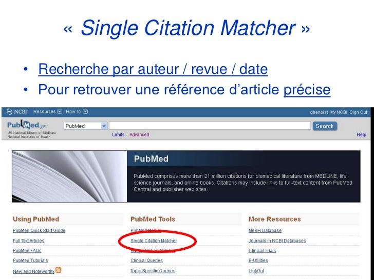 « Single Citation Matcher »• Recherche par auteur / revue / date• Pour retrouver une référence d'article précise
