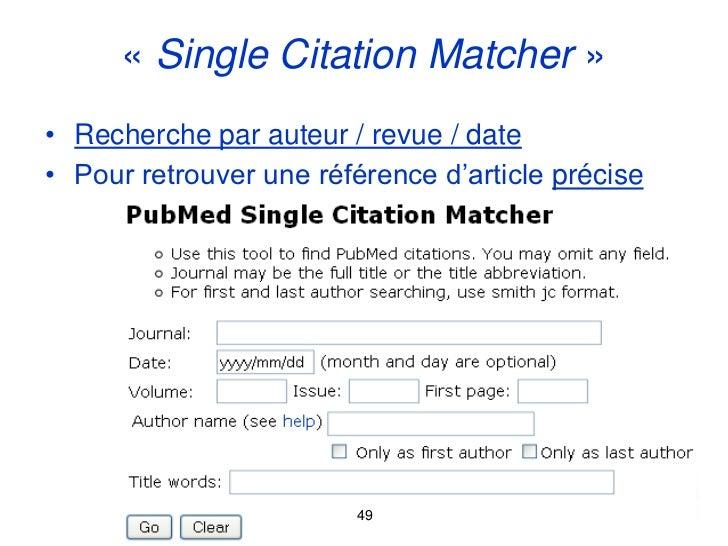 « Single Citation Matcher »• Recherche par auteur / revue / date• Pour retrouver une référence d'article précise          ...